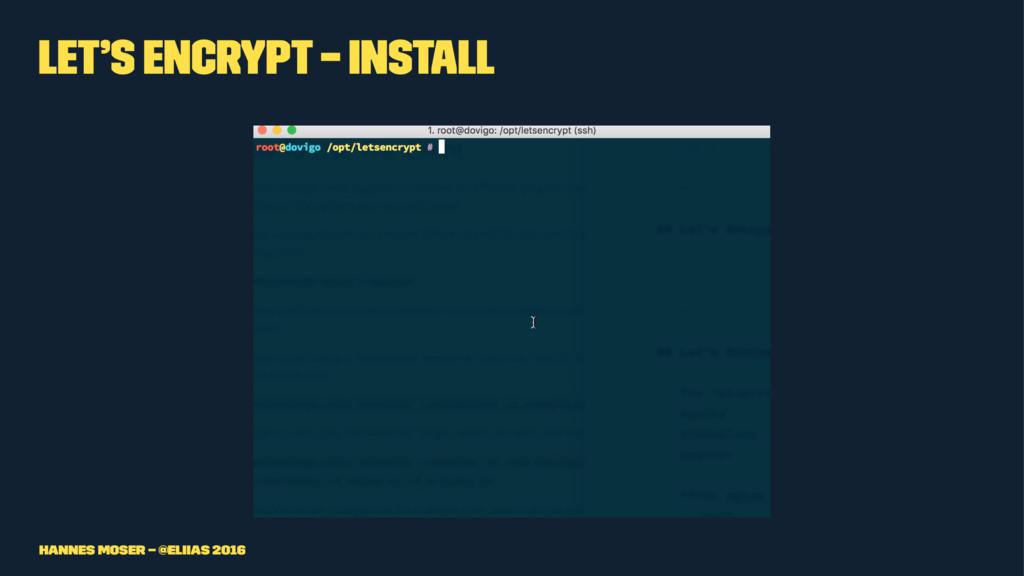 Let's Encrypt – Install Hannes Moser – @eliias ...