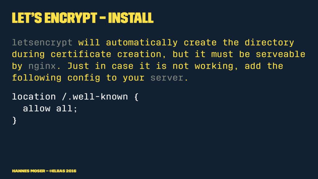 Let's Encrypt – Install letsencrypt will automa...