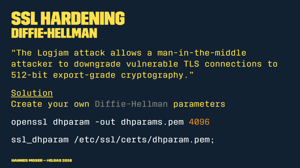 "SSL Hardening Diffie-Hellman ""The Logjam attack ..."