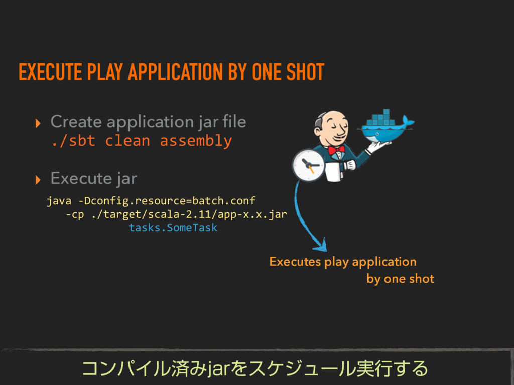 EXECUTE PLAY APPLICATION BY ONE SHOT ▸ Create a...