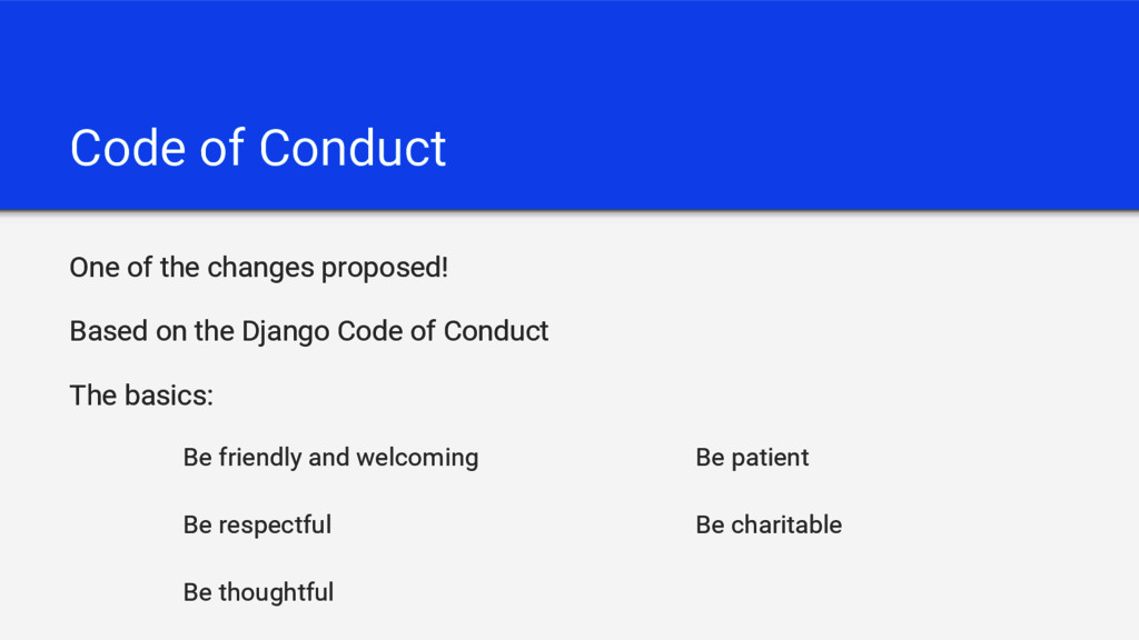 Code of Conduct One of the changes proposed! Ba...
