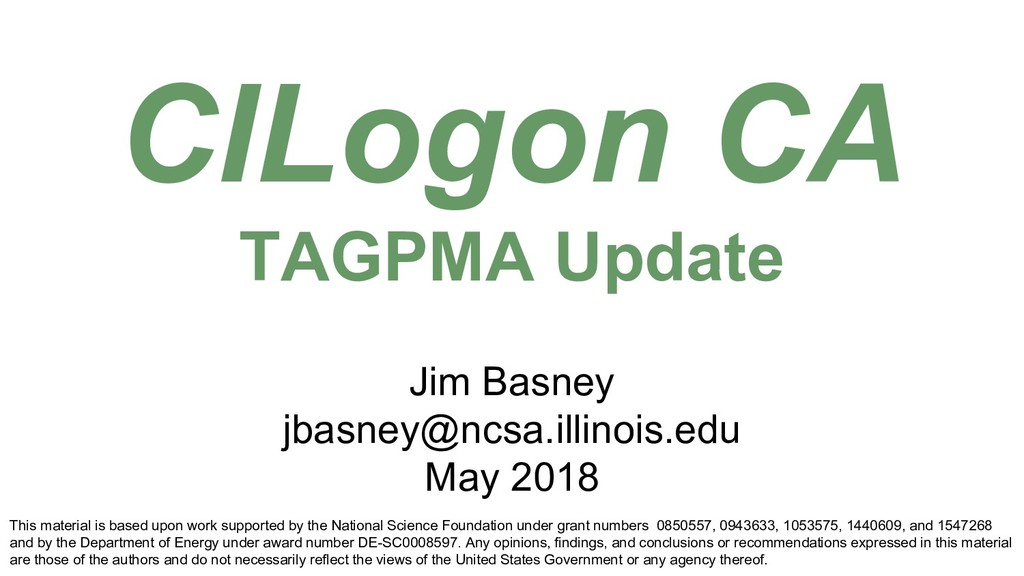CILogon CA TAGPMA Update This material is based...
