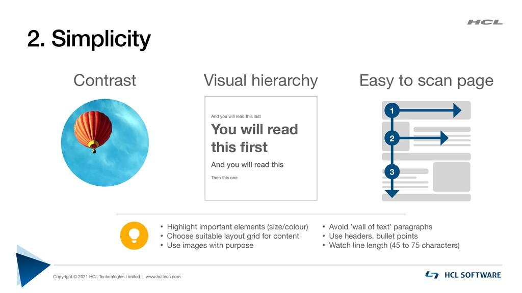 2. Simplicity Copyright © 2021 HCL Technologies...