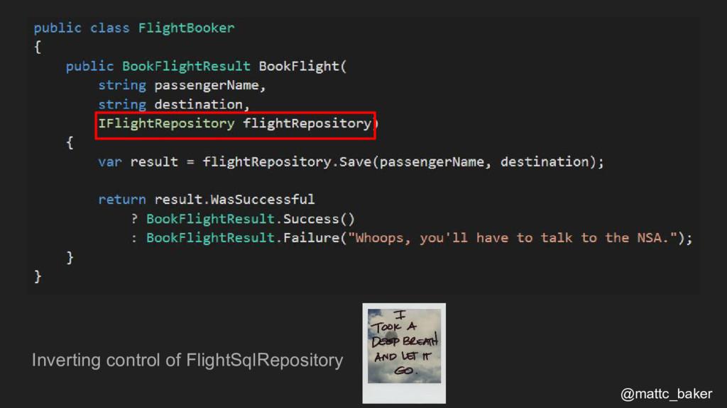 Inverting control of FlightSqlRepository @mattc...