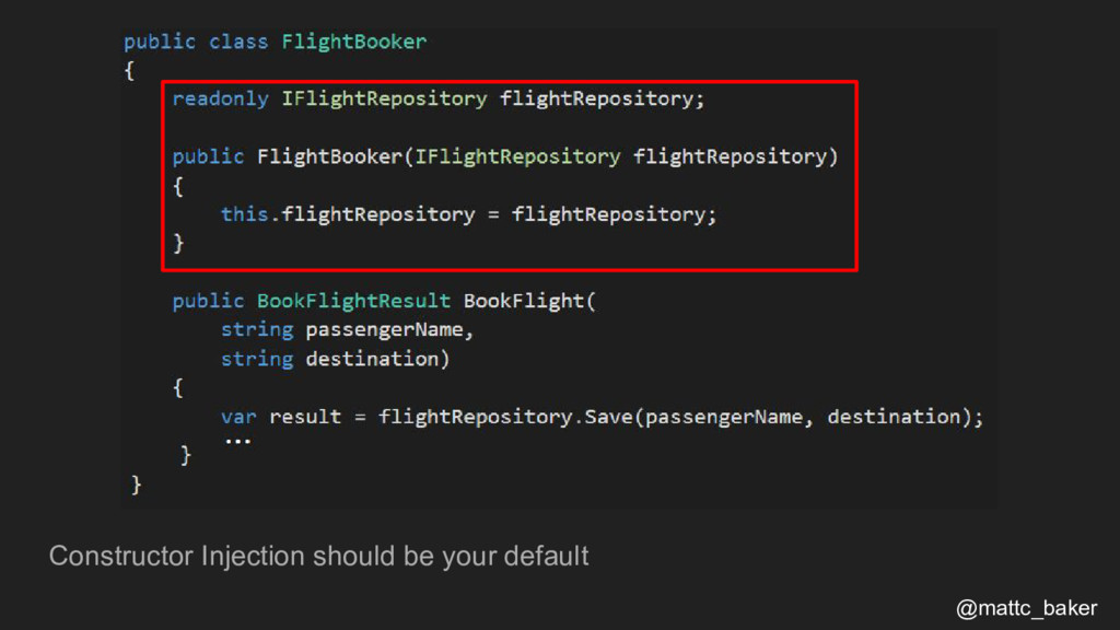Constructor Injection should be your default @m...