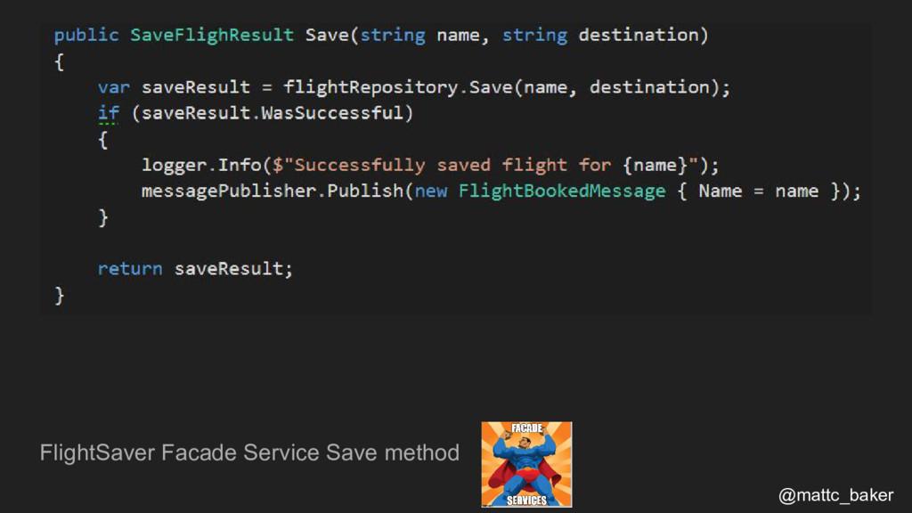 FlightSaver Facade Service Save method @mattc_b...