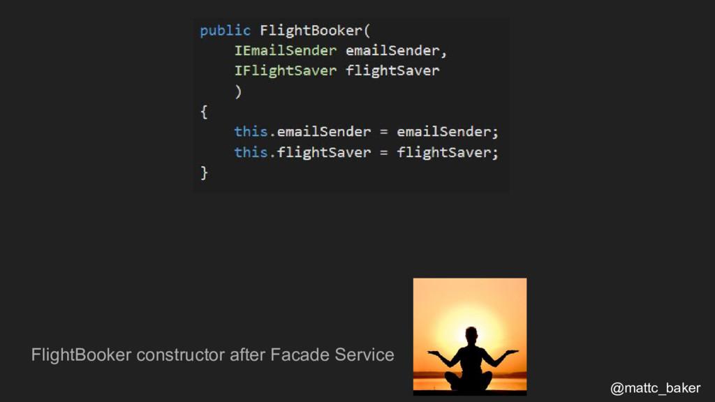 FlightBooker constructor after Facade Service @...