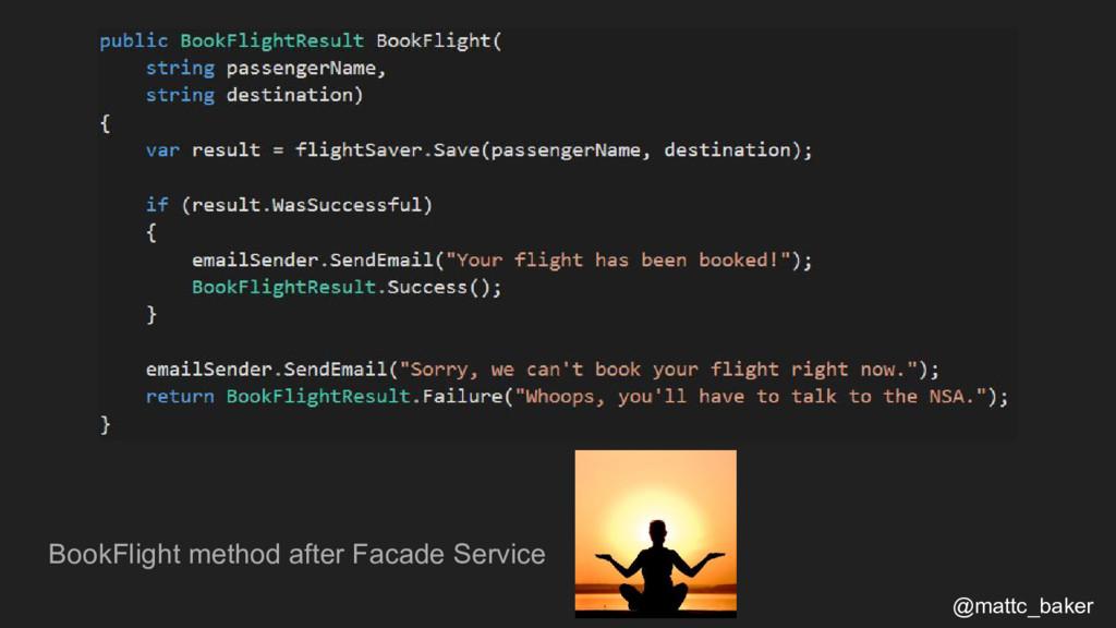 BookFlight method after Facade Service @mattc_b...