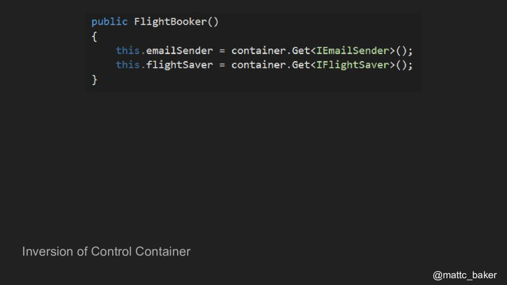 Inversion of Control Container @mattc_baker