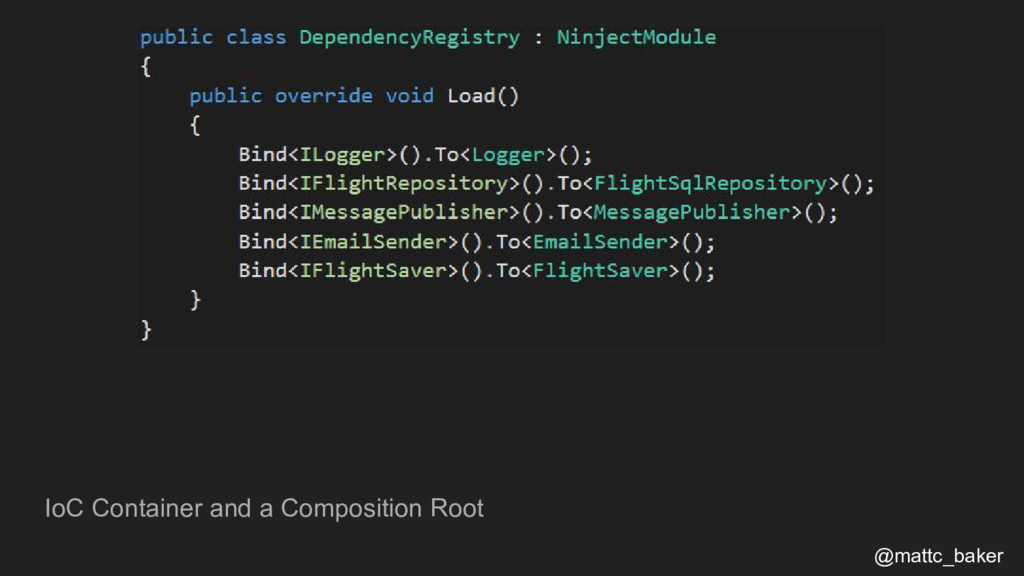 IoC Container and a Composition Root @mattc_bak...