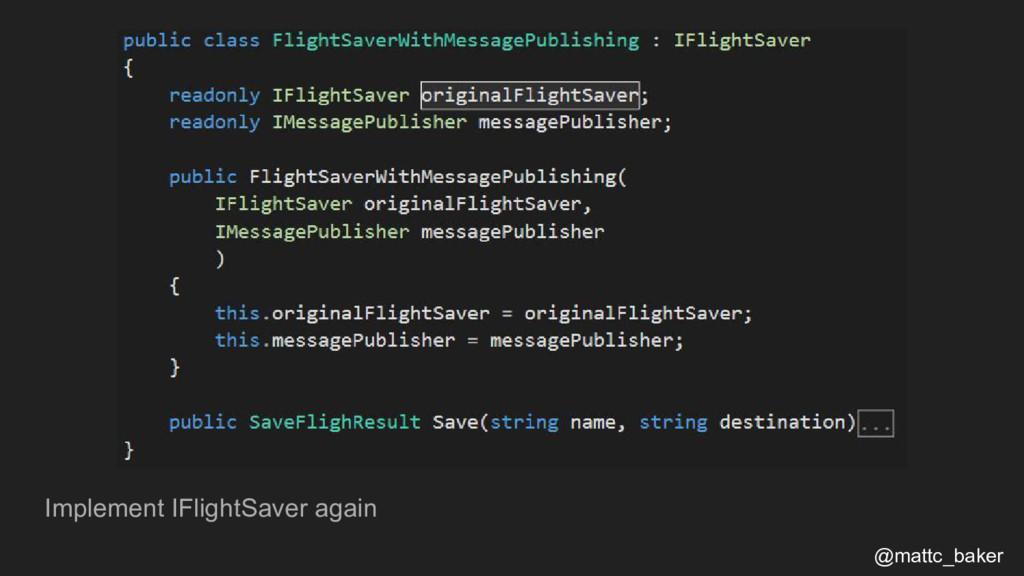 Implement IFlightSaver again @mattc_baker