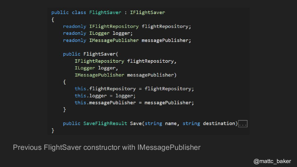 Previous FlightSaver constructor with IMessageP...