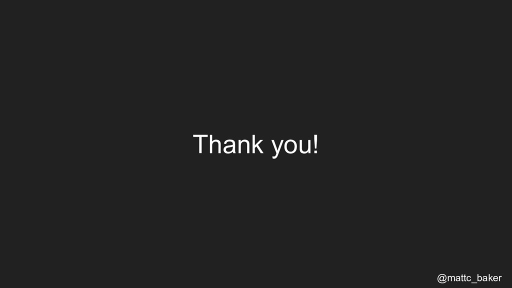 Thank you! @mattc_baker
