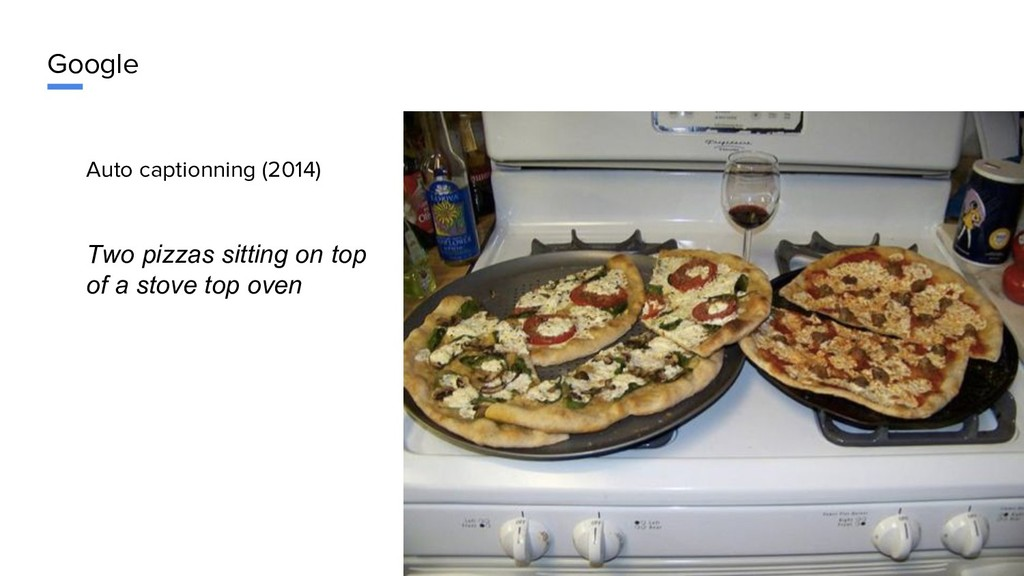 Google Auto captionning (2014) Two pizzas sitti...