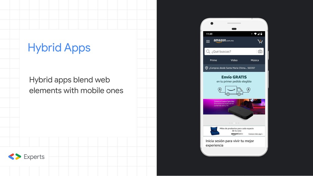 Hybrid Apps Hybrid apps blend web elements with...