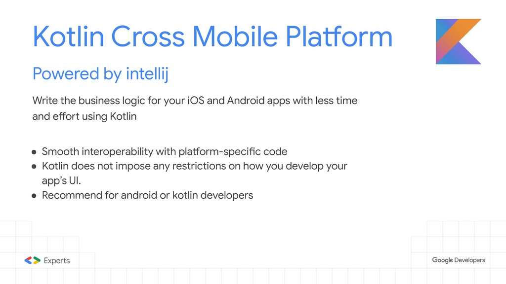 Kotlin Cross Mobile Platform Powered by intelli...