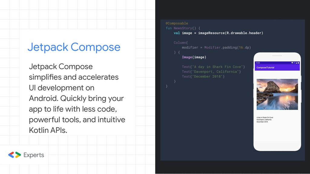 Jetpack Compose Jetpack Compose simplifies and ...