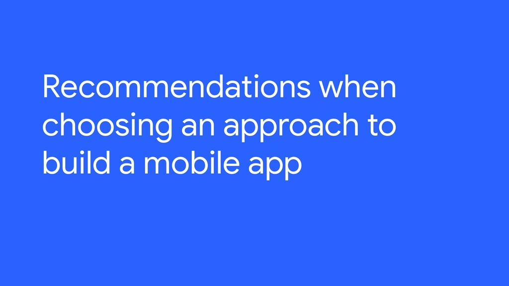 Recommendations when choosing an approach to bu...