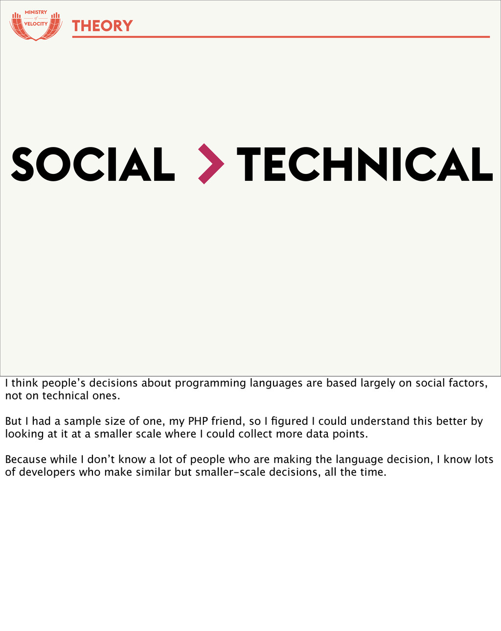 of SOCIAL TECHNICAL > THEORY I think people's d...