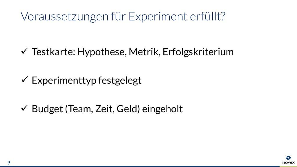Voraussetzungen für Experiment erfüllt?  Testk...