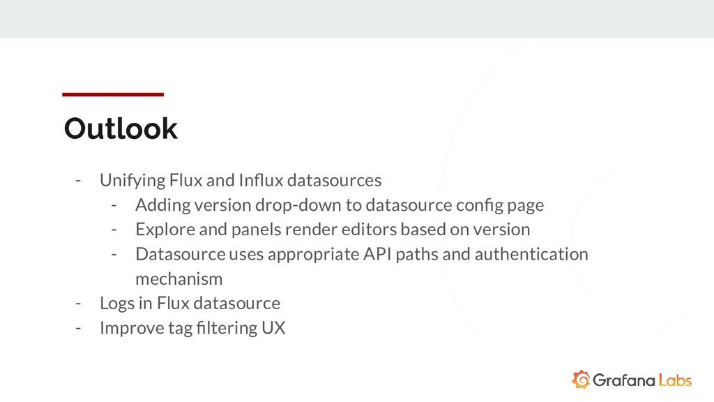 Outlook - Unifying Flux and Influx datasources -...