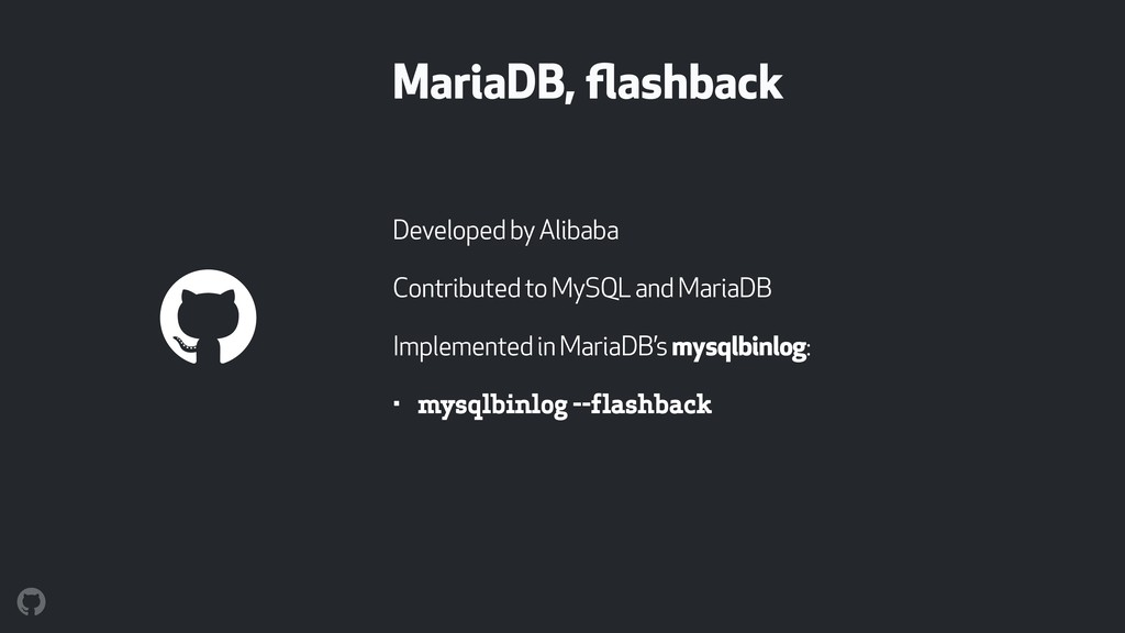 MariaDB, flashback Developed by Alibaba Contribu...