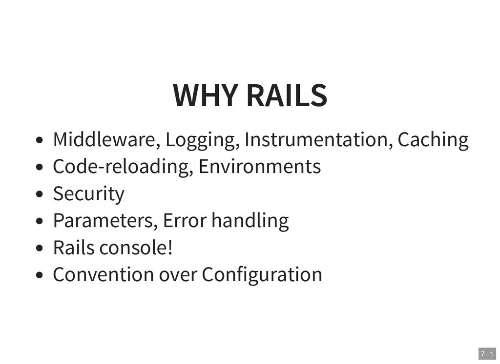 WHY RAILS WHY RAILS Middleware, Logging, Instru...