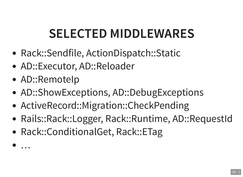 SELECTED MIDDLEWARES SELECTED MIDDLEWARES Rack:...