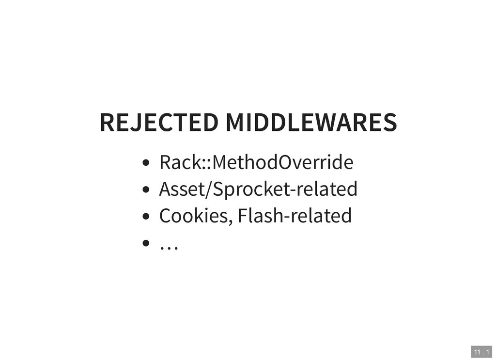 REJECTED MIDDLEWARES REJECTED MIDDLEWARES Rack:...