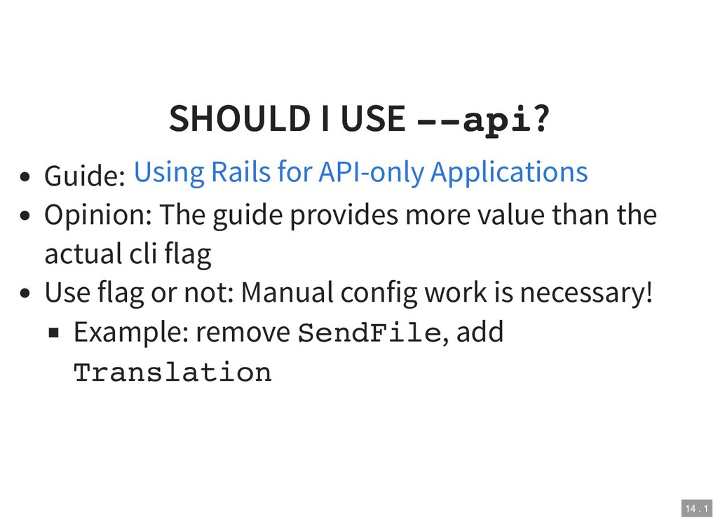 SHOULD I USE SHOULD I USE --api --api? ? Guide:...