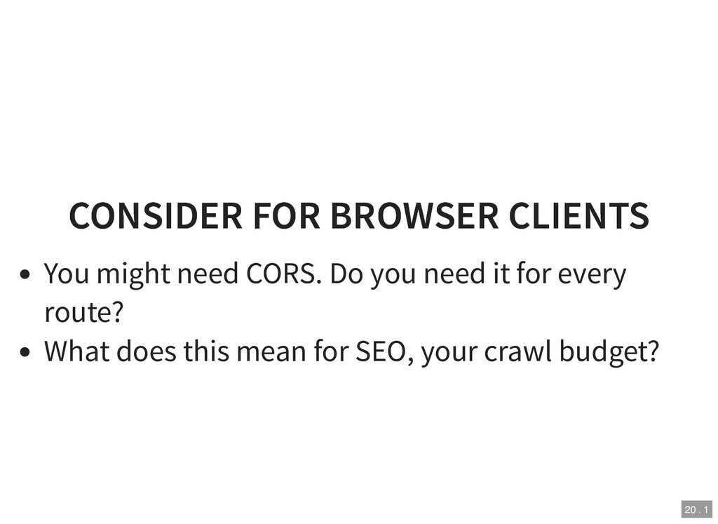 CONSIDER FOR BROWSER CLIENTS CONSIDER FOR BROWS...