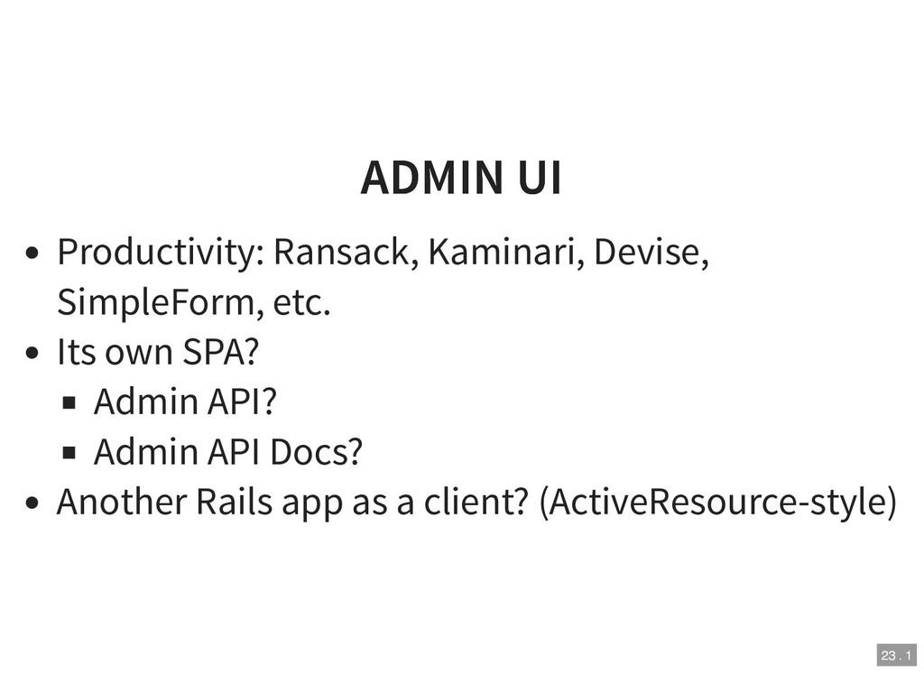 ADMIN UI ADMIN UI Productivity: Ransack, Kamina...