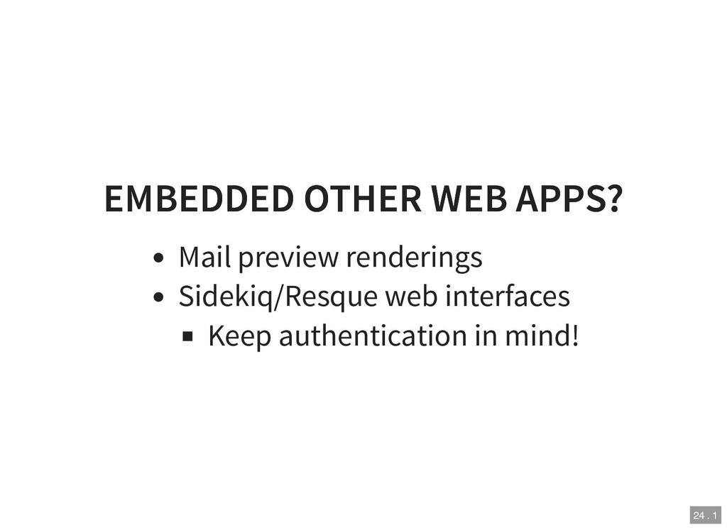 EMBEDDED OTHER WEB APPS? EMBEDDED OTHER WEB APP...