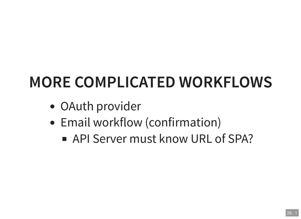 MORE COMPLICATED WORKFLOWS MORE COMPLICATED WOR...