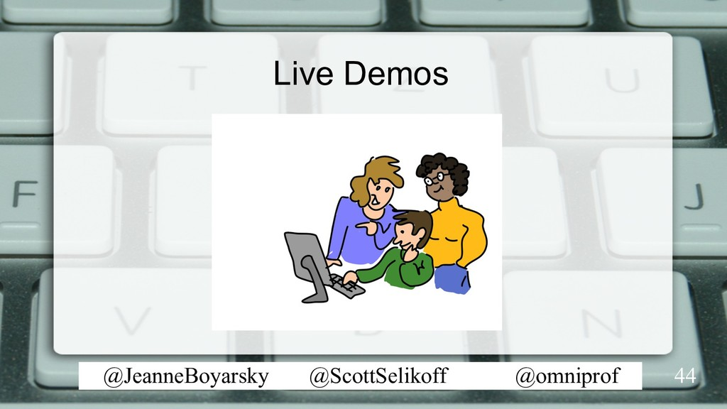 @JeanneBoyarsky @ScottSelikoff @omniprof Live D...