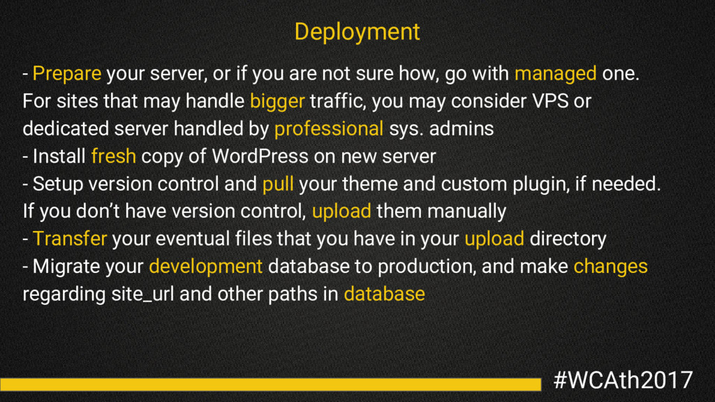 #WCAth2017 Deployment - Prepare your server, or...