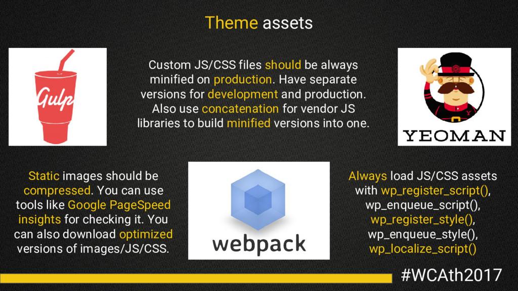#WCAth2017 Theme assets Custom JS/CSS files sho...