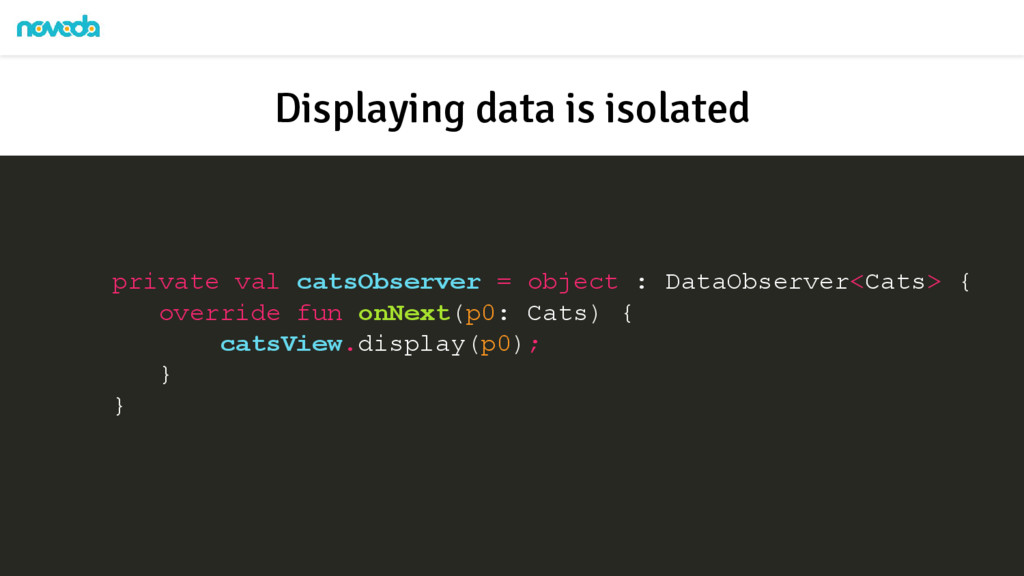private val catsObserver = object : DataObserve...