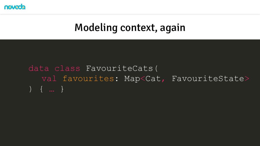 data class FavouriteCats( val favourites: Map<C...