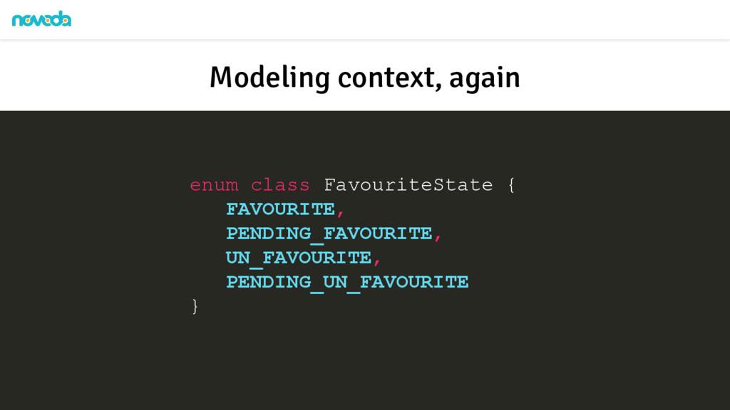enum class FavouriteState { FAVOURITE, PENDING_...