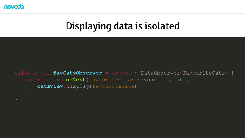 private val favCatsObserver = object : DataObse...