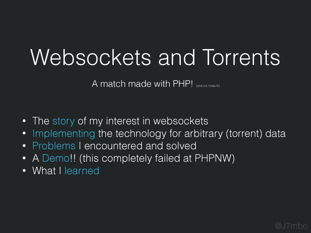 Websockets and Torrents A match made with PHP! ...