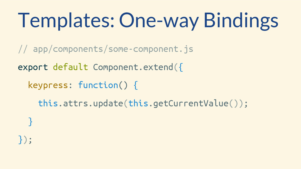 Templates: One-way Bindings // app/components/s...