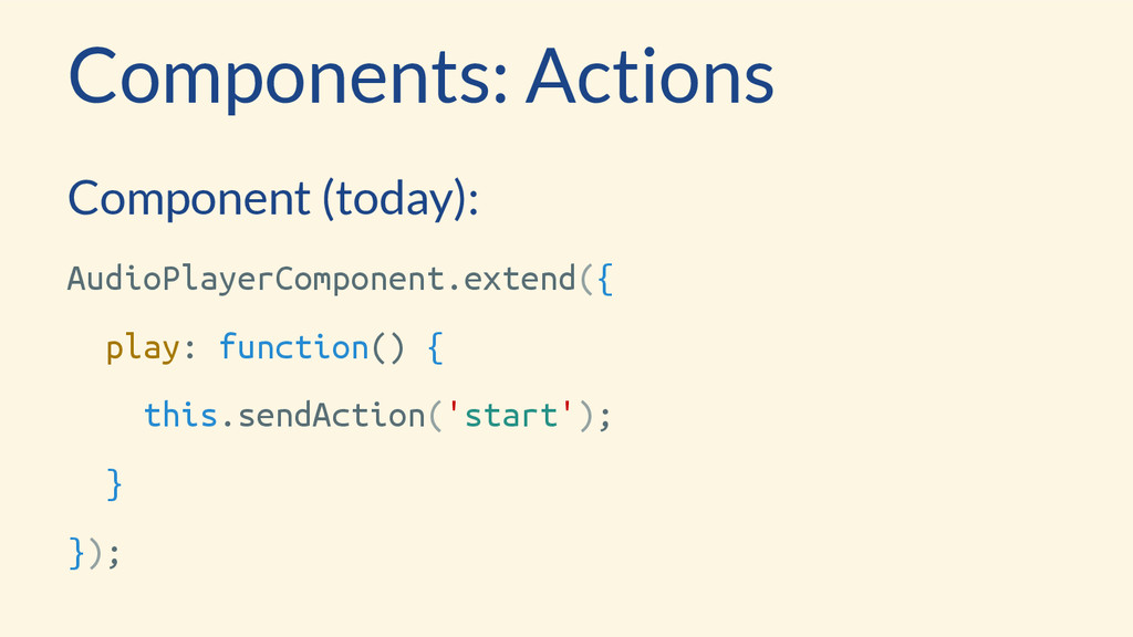 Components: Actions Component (today): AudioPla...