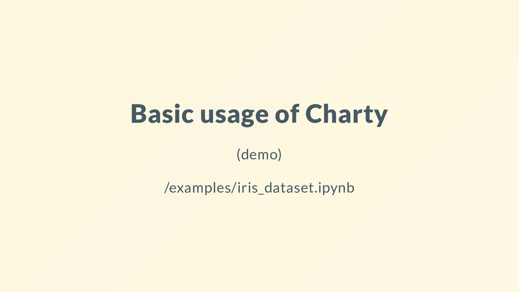 Basic usage of Charty (demo) /examples/iris_dat...