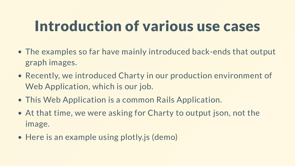 Introduction of various use cases The examples ...