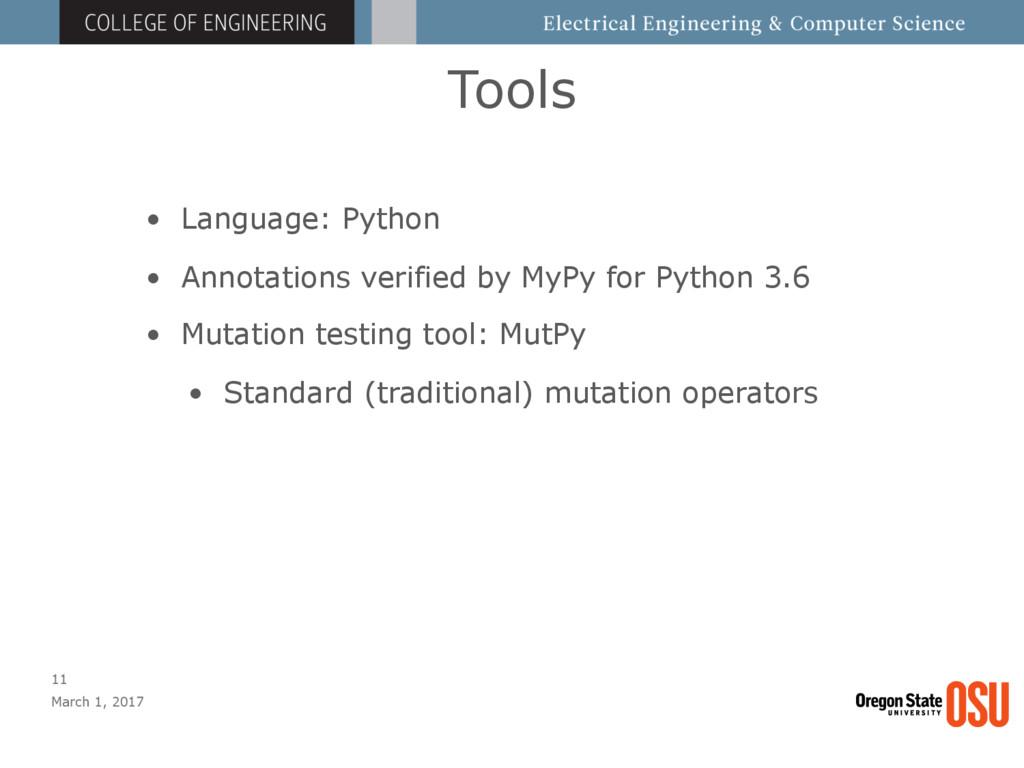 Tools March 1, 2017 11 • Language: Python • Ann...