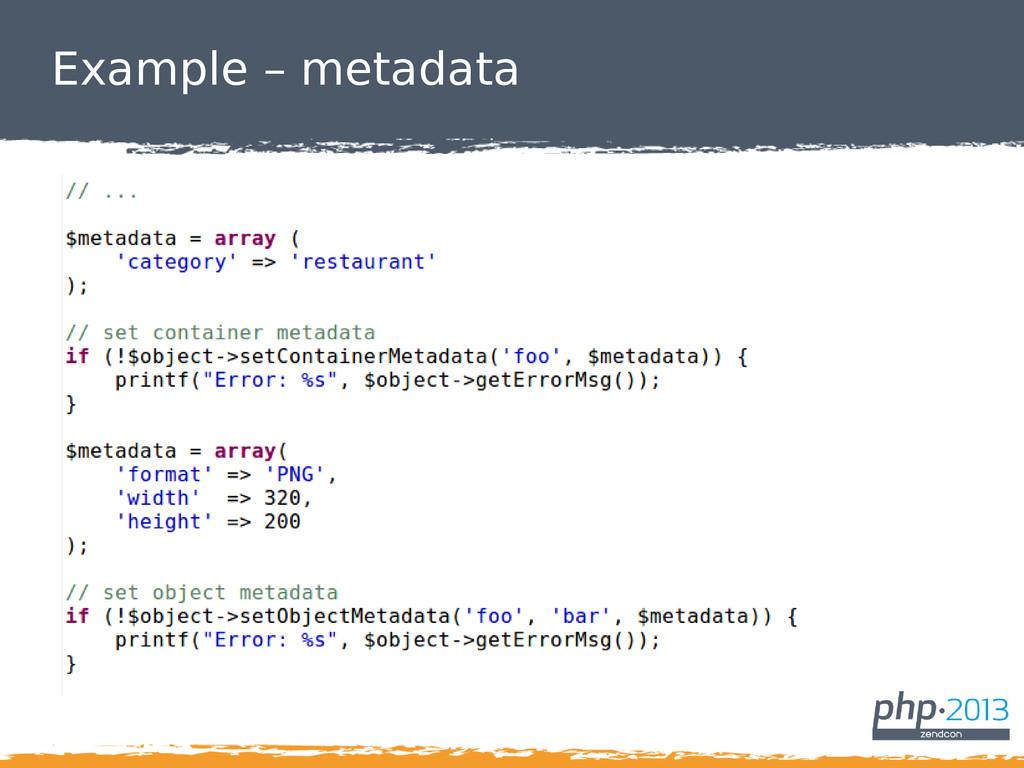 Example – metadata