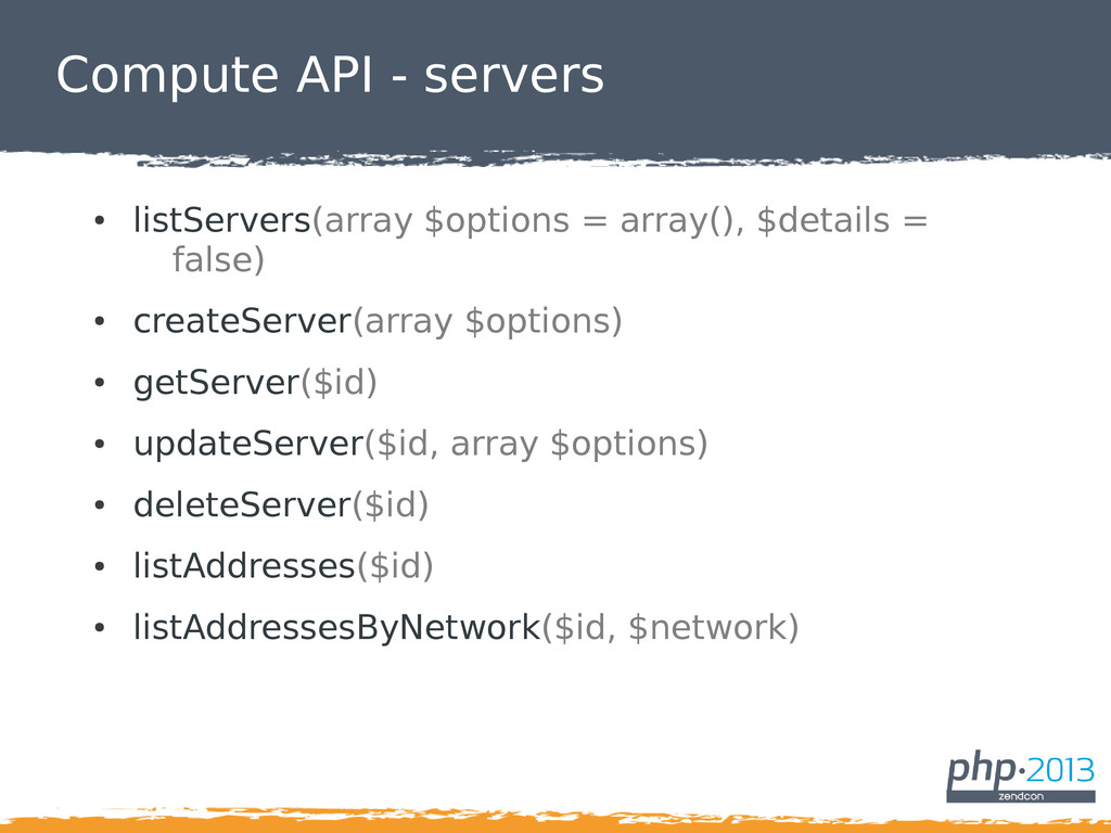 Compute API - servers ● listServers(array $opti...