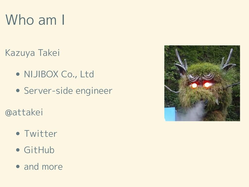 Who am I Kazuya Takei NIJIBOX Co., Ltd Server-s...